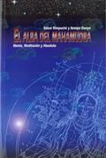 EL ALBA DEL MAHAMUDRA. MENTE,MEDITACION Y ABSOLUTO