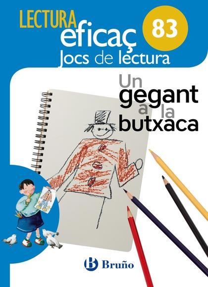 UN GEGANT A LA BUTXACA JOC DE LECTURA. 83