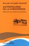 ANTROPOLOGÍA DE LA CONVIVENCIA : MANIFIESTO DE ANTROPOLOGÍA URBANA