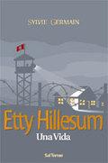 ETTY HILLESUM : UNA VIDA