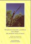 PERSPECTIVAS SOCIALES Y JURÍDICAS DE LA MUJER, DEL PRESENTE HACIA EL F