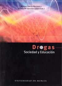 DROGAS, SOCIEDAD Y EDUCACIÓN