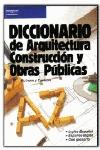 DICCIONARIO DE ARQUITECTURA CONSTRUCCION ESPAÑOL -INGLES