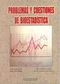 PROBLEMAS Y CUESTIONES DE BIOESTADÍSTICA