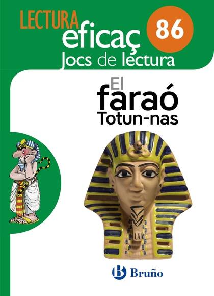 EL FARAÓ TOTUN-NAS JOC DE LECTURA. 86