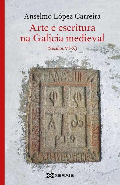 ARTE E ESCRITURA NA GALICIA MEDIEVAL.