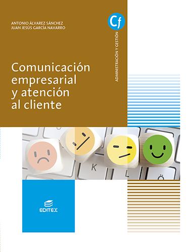 COMUNICACION EMPRESARIAL Y ATENCION AL CLIENTE 2021