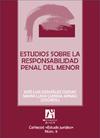 ESTUDIOS SOBRE LA RESPONSABILIDAD PENAL DEL MENOR