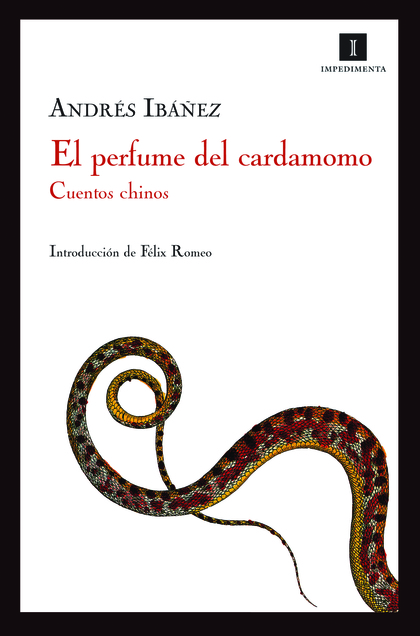 EL PERFUME DEL CARDAMOMO. CUENTOS CHINOS