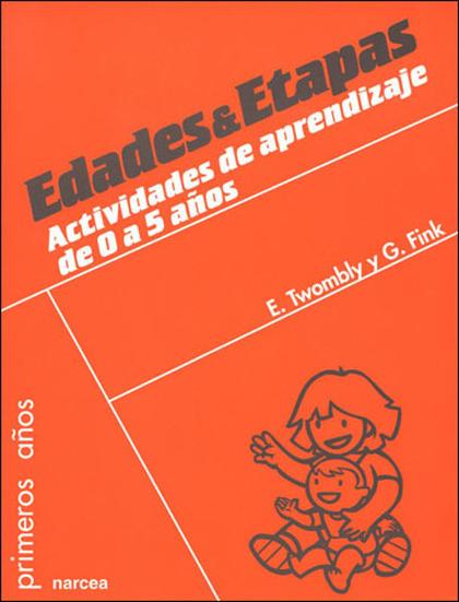 EDADES Y ETAPAS: ACTIVIDADES DE APRENDIZAJE PARA 0-5 AÑOS