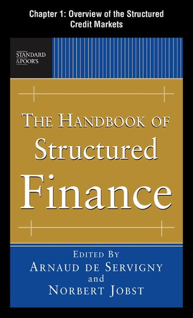 The Handbook of Structured Finance: Overview of the Structured Credit Markets