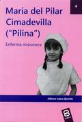 MARIA DEL PILAR CIMADEVILLA (PILINA).ENFERMA MISIONERA