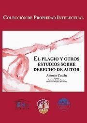 EL PLAGIO Y OTROS ESTUDIOS DE DERECHO DE AUTOR