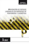 PREVENCIÓN DE RIESGOS LABORALES EN EMPRESAS DE PERFUMERÍA Y COSMÉTICA.