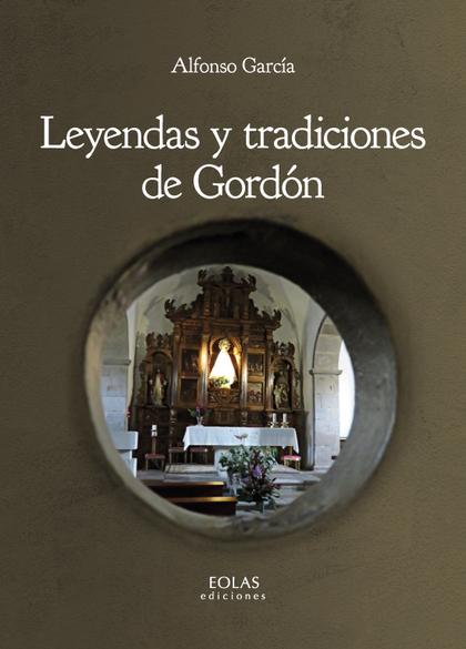 LEYENDAS Y TRADICIONES DE GORDÓN