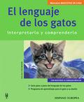EL LENGUAJE DE LOS GATOS: INTERPRETARLO Y COMPRENDERLO