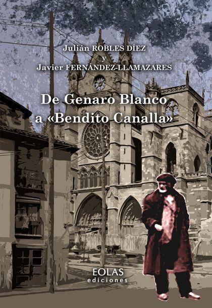 DE GENARO BLANCO A ´BENDITO CANALLA´