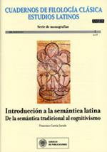 INTRODUCCIÓN A LA SEMÁNTICA LATINA : DE LA SEMÁNTICA TRADICIONAL AL COGNITIVISMO