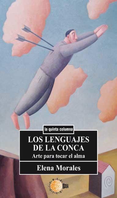 LOS LENGUAJES DE LA CONCA : ARTE PARA TOCAR EL ALMA