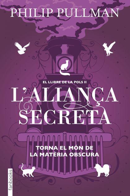 EL LLIBRE DE LA POLS 2. L´ALIANÇA SECRETA