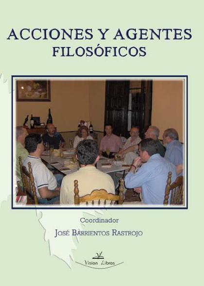ACCIONES Y AGENTES FILOSÓFICOS