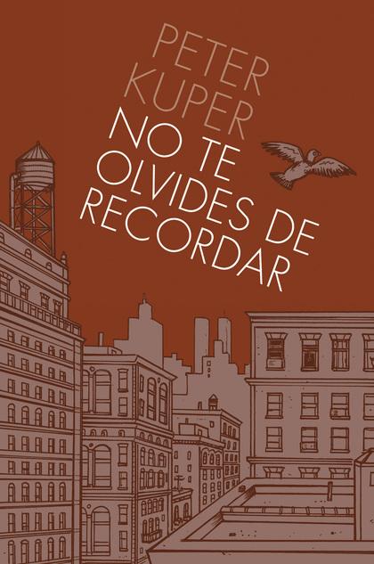 NO TE OLVIDES DE RECORDAR