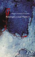 RATZINGER Y JUAN PABLO II : LA IGLESIA ENTRE DOS MILENIOS
