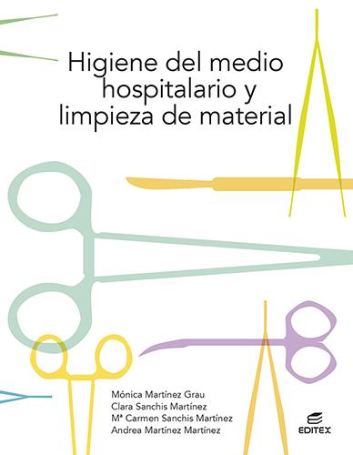 HIGIENE DEL MEDIO HOSPITALARIO Y LIMPIEZA DE MATERIAL 2021
