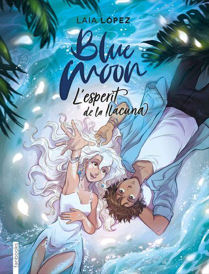BLUE MOON. L´ESPERIT DE LA LLACUNA