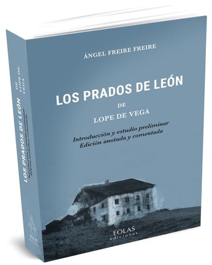 LOS PRADOS DE LEÓN DE LOPE DE VEGA.
