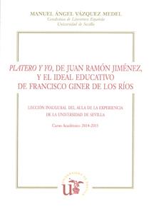 PLATERO Y YO, DE JUAN RAMÓN JIMÉNEZ, Y EL IDEAL EDUCATIVO DE FRANCISCO GINER DE LOS RÍOS
