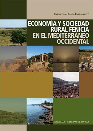 ECONOMÍA Y SOCIEDAD RURAL FENICIA EN EL MEDITERRÁNEO OCCIDENTAL.