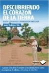 DESCUBRIENDO EL CORAZÓN DE LA TIERRA.
