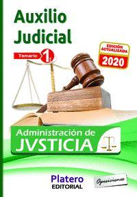 AUXILIO JUDICIAL DE LA ADMINISTRACIÓN DE JUSTICIA. TEMARIO. VOLUMEN I.