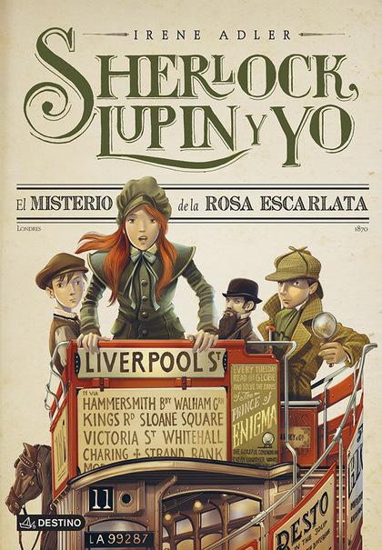 EL MISTERIO DE LA ROSA ESCARLATA. SHERLOCK LUPIN Y YO N. 3