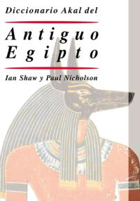 DICCIONARIO AKAL DEL ANTIGUO EGIPTO