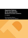 ASPECTOS BÁSICOS DE LA REPRODUCCIÓN : MAMÍFEROS DE INTERÉS ZOOTÉCNICO