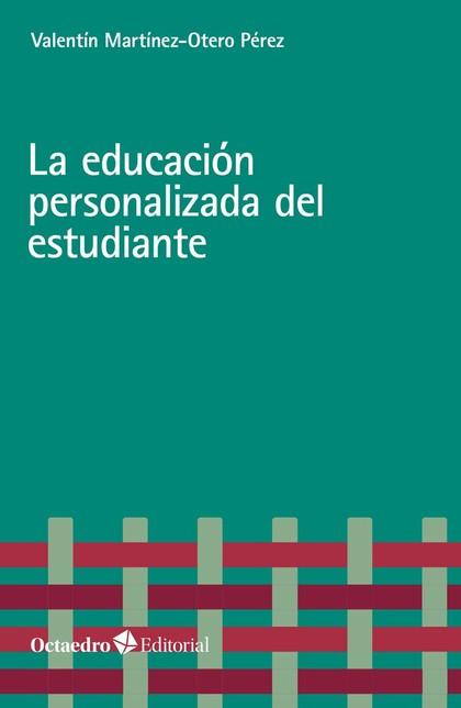 LA EDUCACIÓN PERSONALIZADA DEL ESTUDIANTE.