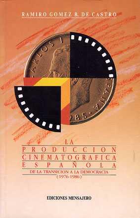 PRODUCCION CINEMATOGRAFICA ESPAÑOLA