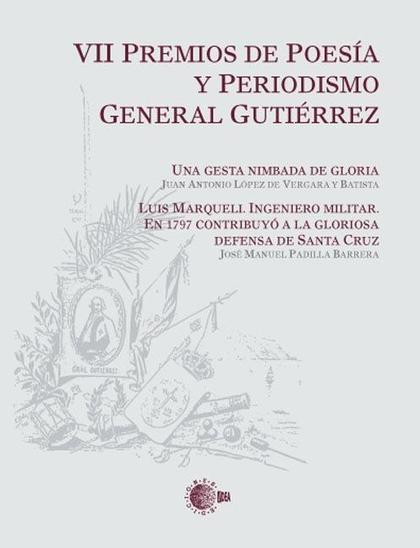 VII PREMIOS DE POESÍA Y PERIODISMO GENERAL GUTIÉRREZ