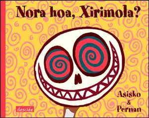 NORA HOA, XIRIMOLA?