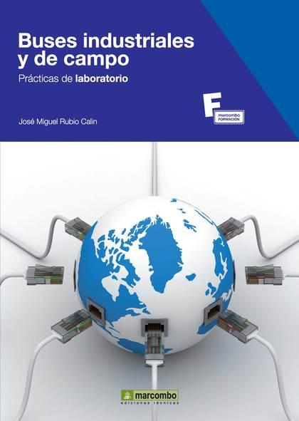 BUSES INDUSTRIALES Y DE CAMPO. PRÁCTICAS DE LABORATORIO.