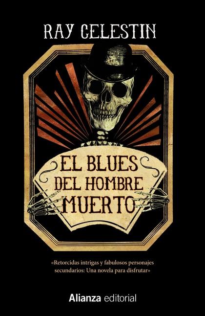 EL BLUES DEL HOMBRE MUERTO.