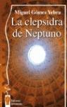 LA CLEPSIDRA DE NEPTUNO.