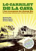 LO CARRILET DE LA CAVA : UN PAISATGE MUSICAL PER AL DELTA DE L´EBRE
