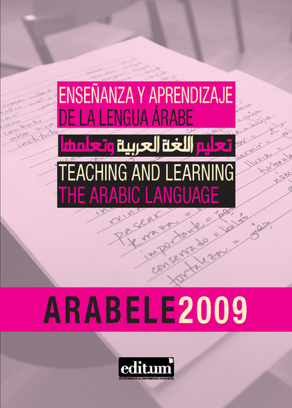 ARABELE 2009 : CONGRESO INTERNACIONAL ARABELE09, CELEBRADO EN LA CASA ÁRABE DE MADRID, 25 Y 26