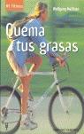 QUEMA TUS GRASAS