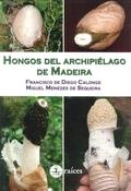 HONGOS DEL ARCHIPIÉLAGO DE MADEIRA.