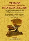 TRATADO DE LA IUSTIFICACION Y CONUENIENCIA DE LA TASSA DE EL PAN