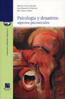 PSICOLOGÍA Y DESASTRES: ASPECTOS PSICOSOCIALES